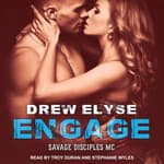 Engage by  Drew Elyse audiobook