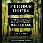 Furious Hours by  Casey N. Cep audiobook