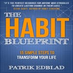 The Habit Blueprint by  Patrik Edblad audiobook