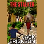 The Stalker by  Jack Erickson audiobook