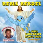 Bible Birdie by  Derek Savage audiobook
