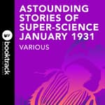 Astounding Stories of Super-Science January 1931 by  Sewell Peaslea Wright audiobook