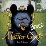Mother Bruce by  Ryan T. Higgins audiobook