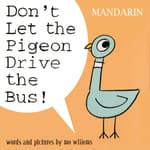 Don't Let the Pigeon Drive the Bus (Mandarin) by  Mo Willems audiobook