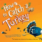 How to Catch a Turkey by  Adam Wallace audiobook