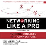 Networking Like a Pro by  Ivan R. Misner PhD audiobook