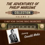 The Adventures of Philip Marlowe, Collection 2 by  Black Eye Entertainment audiobook