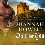 Only for You by  Hannah Howell audiobook