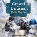 Crewel and Unusual by  Molly MacRae audiobook