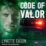 Code of Valor by  Lynette Eason audiobook