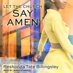 Let the Church Say Amen by  ReShonda Tate Billingsley audiobook