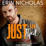 Just Like That by  Erin Nicholas audiobook