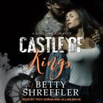 Castle of Kings by  Betty Shreffler audiobook