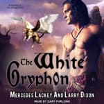 The White Gryphon  by  Mercedes Lackey audiobook