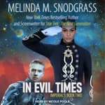 In Evil Times by  Melinda Snodgrass audiobook