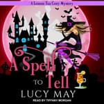 A Spell To Tell by  Lucy May audiobook