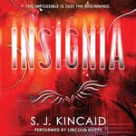 Insignia by  S. J. Kincaid audiobook