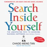 Search Inside Yourself by  Chade-Meng Tan audiobook