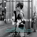 Fifth Avenue, 5 A.M. by  Sam Wasson audiobook