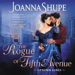 The Rogue of Fifth Avenue by  Joanna Shupe audiobook