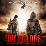 The Five Pillars by  Adrian J. Smith audiobook