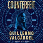 Counterfeit by  Guillermo Valcárcel audiobook