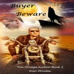 Buyer Beware (The Omega Auction Chronicles: Book Two) by  Kian Rhodes audiobook