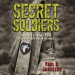 Secret Soldiers by  Paul B. Janeczko audiobook