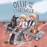 Ollie and the Starchaser by  Tanya Southey audiobook