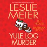 Yule Log Murder by  Leslie Meier audiobook