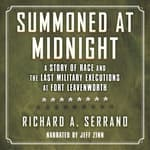 Summoned at Midnight by  Richard A. Serrano audiobook