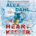 The Heart Keeper by  Alex Dahl audiobook
