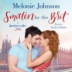Smitten by the Brit by  Melonie Johnson audiobook