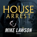 House Arrest by  Mike Lawson audiobook