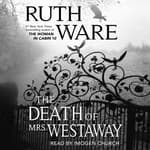 The Death of Mrs. Westaway by  Ruth Ware audiobook