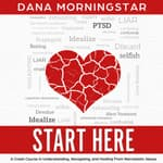Start Here by  Dana Morningstar audiobook