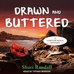 Drawn and Buttered by  Shari Randall audiobook