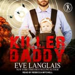 Killer Daddy by  Eve Langlais audiobook