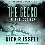 The Gecko in The Corner by  Nick Russell audiobook