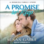 A Promise to Keep  by  Susan Gable audiobook