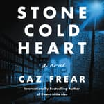Stone Cold Heart by  Caz Frear audiobook