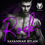 Rock by  Savannah Rylan audiobook