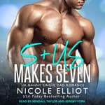5+Us Makes Seven by  Nicole Elliot audiobook