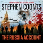 The Russia Account by  Stephen Coonts audiobook
