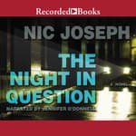 The Night in Question by  Nic Joseph audiobook