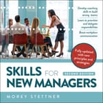 Skills for New Managers by  Morey Stettner audiobook