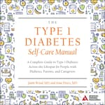 The Type 1 Diabetes Self-Care Manual by  Anne Peters MD audiobook
