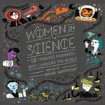 Women in Science by  Rachel Ignotofsky audiobook