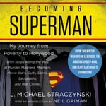 Becoming Superman by  J. Michael  Straczynski audiobook