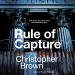Rule of Capture by  Christopher Brown audiobook